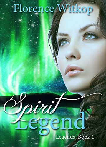 Spirit Legend: A Novel by Florence Witkop